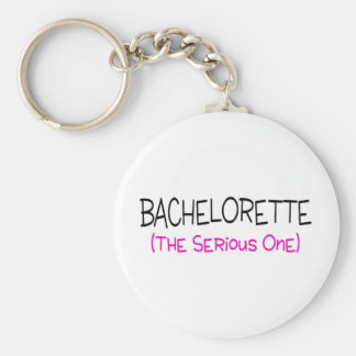 Bachelorette The Serious One Keychain