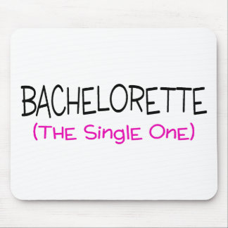 Bachelorette The Single One Mouse Pad