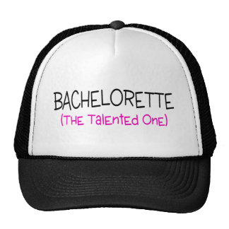 Bachelorette The Talented One Trucker Hat