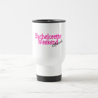 Bachelorette Weekend (Official/Pink) 15 Oz Stainless Steel Travel Mug