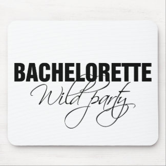 Bachelorette wild party mouse pad