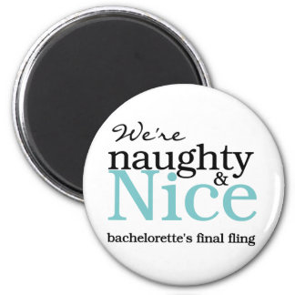 Bachelorettes Final Fling Teal 2 Inch Round Magnet