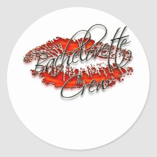 Bachlorette and Her Party Crew Classic Round Sticker