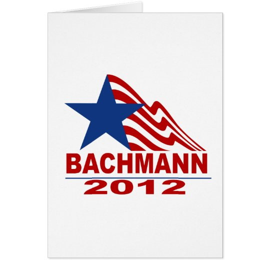 Bachmann for President 2012 Card