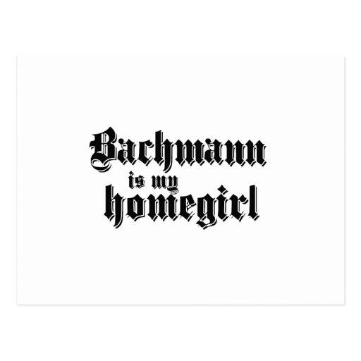 BACHMANN IS MY HOMEGIRL POST CARD