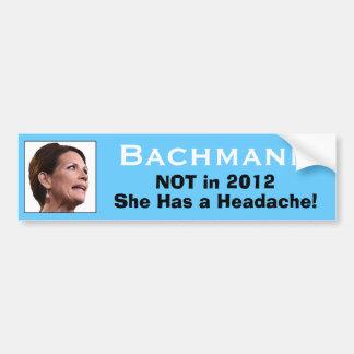 Bachmann: She Has a Headache! Car Bumper Sticker