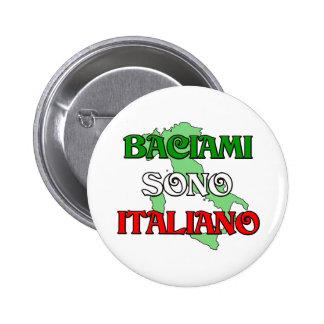 Baciami Italiano (béseme que soy italiano) Pin Redondo De 2 Pulgadas