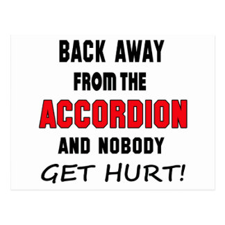 Back away from the accordion and nobody get hurt! postcard