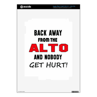 Back away from the Alto and nobody get hurt! iPad 3 Skin