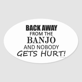 Back Away From The Banjo Oval Sticker