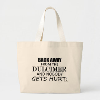 Back Away From The Dulcimer Large Tote Bag