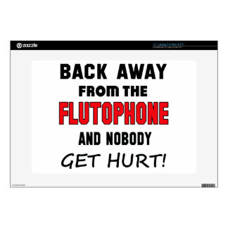 """Back away from the Flutophone and nobody get hurt! Decals For 15"""" Laptops"""