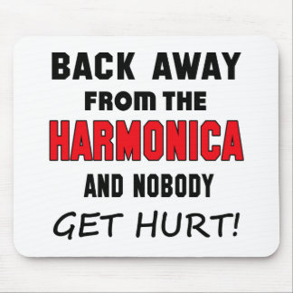 Back away from the harmonica and.nobody get hurt! mouse pad