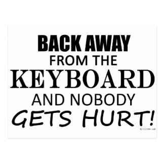 Back Away From The Keyboard Postcard
