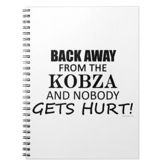 Back Away From The Kobza Note Books