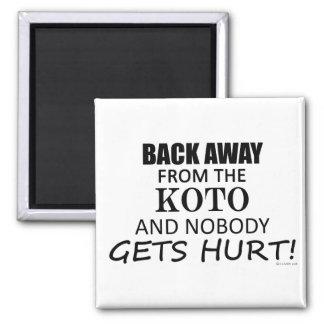 Back Away From The Koto Fridge Magnet