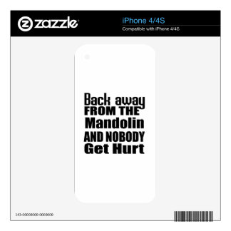 Back away from the Mandolin and nobody get hurt Skin For The iPhone 4