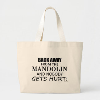 Back Away From The Mandolin Large Tote Bag