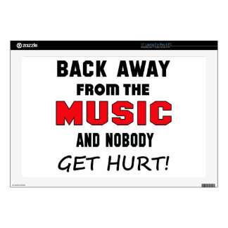 Back away from the Music and nobody get hurt! Laptop Decal