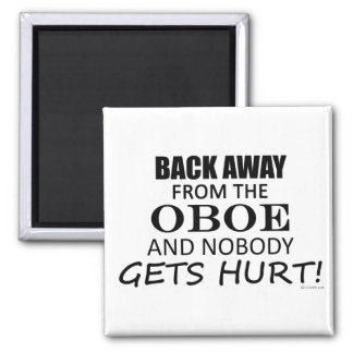 Back Away From The Oboe 2 Inch Square Magnet