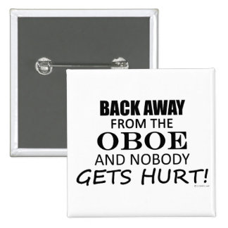 Back Away From The Oboe 2 Inch Square Button