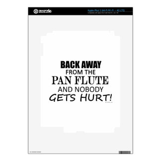 Back Away From The Pan Flute iPad 3 Decal