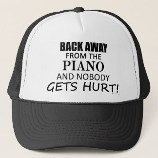 Back Away From The Piano Trucker Hat