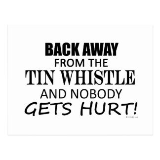 Back Away From The Tin Whistle Postcard