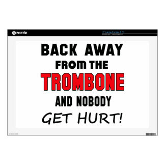 """Back away from the Trombone and nobody get hurt! 17"""" Laptop Skins"""