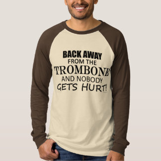 Back Away From The Trombone Tee Shirt