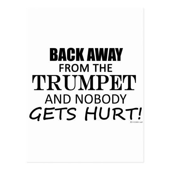 Back Away From The Trumpet Postcard