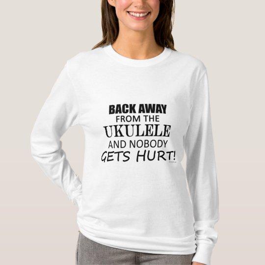 Back Away From The Ukulele T-Shirt