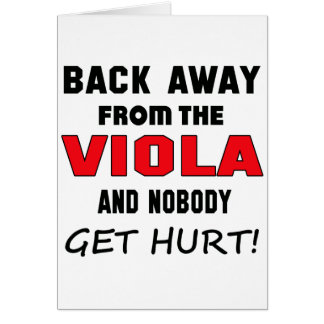 Back away from the Viola and nobody get hurt! Card