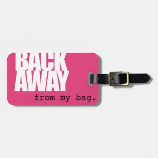 Back Away Luggage Tag