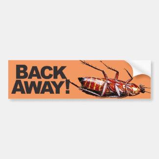 Back Away w/Roach - Bumper Sticker