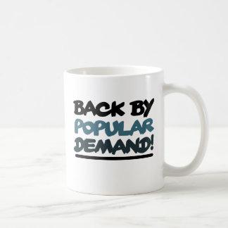 Back by Popular Demand Coffee Mug