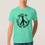 Back by Popular Demand T-Shirt