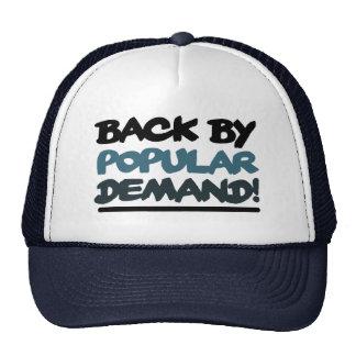 Back by Popular Demand Trucker Hat