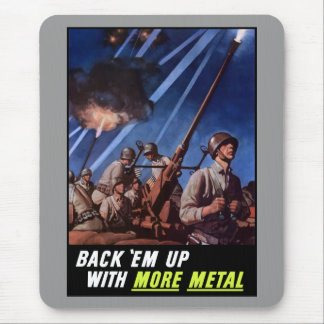 Back 'Em Up With More Metal Mouse Pad