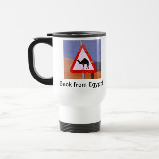 Back from Egypt- Not a vacation Travel Mug