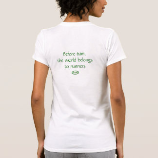 Back-Green: The world belongs to runners Tshirt