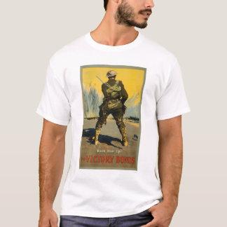 Back him up!  Buy Victory Bonds T-Shirt