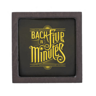 BACK IN FIVE MINUTES WORK BUSINESS BREAK LUNCH INT PREMIUM GIFT BOX