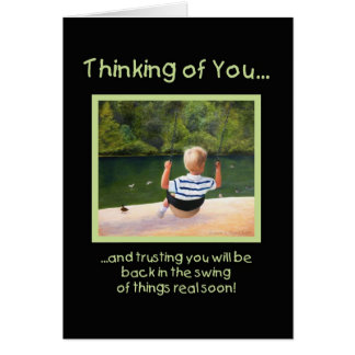 Back in the Swing - get well Card