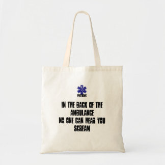 Back Of The Ambulance No One Can Hear You Scream Tote Bag