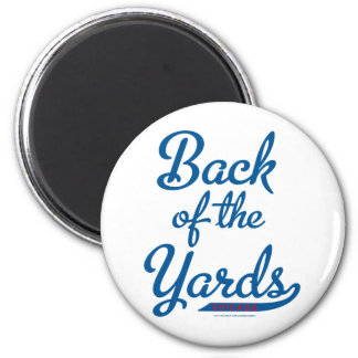 Back of the Yards 2 Inch Round Magnet