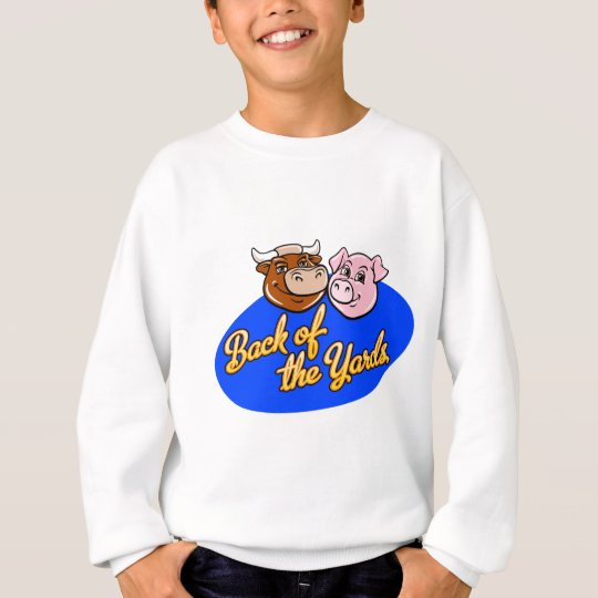 Back of the Yards Sweatshirt