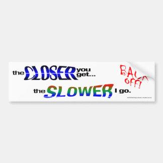BACK OFF!  Anti-tailgating Bumper Sticker Car Bumper Sticker