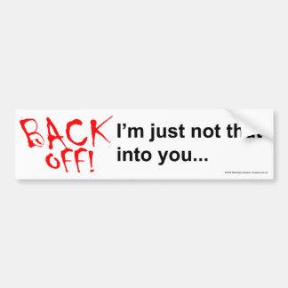 Back Off bumper sticker Bumper Stickers