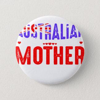 Back Off Crazy Australian Mother Not Afraid Use Pinback Button